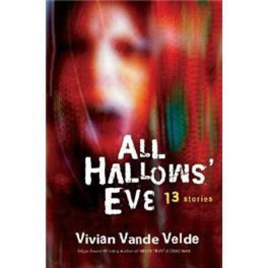All Hallows Eve: 13 Stories