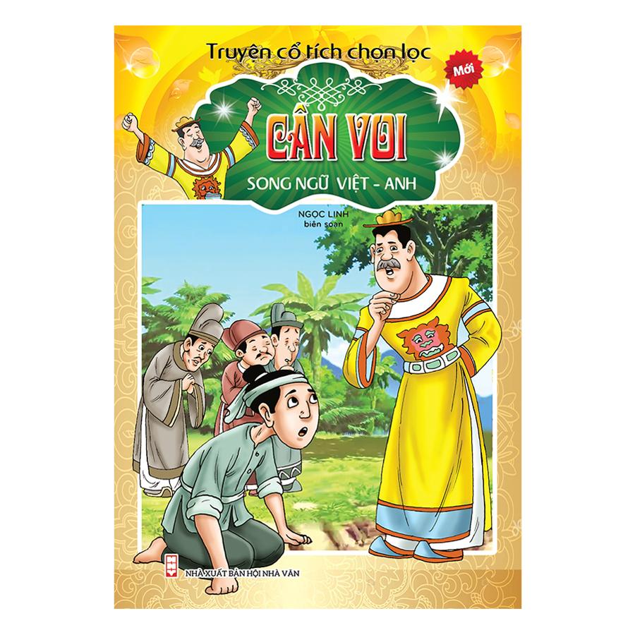 Truyện Cổ Tích Chọn Lọc Song Ngữ Việt Anh - Cân Voi