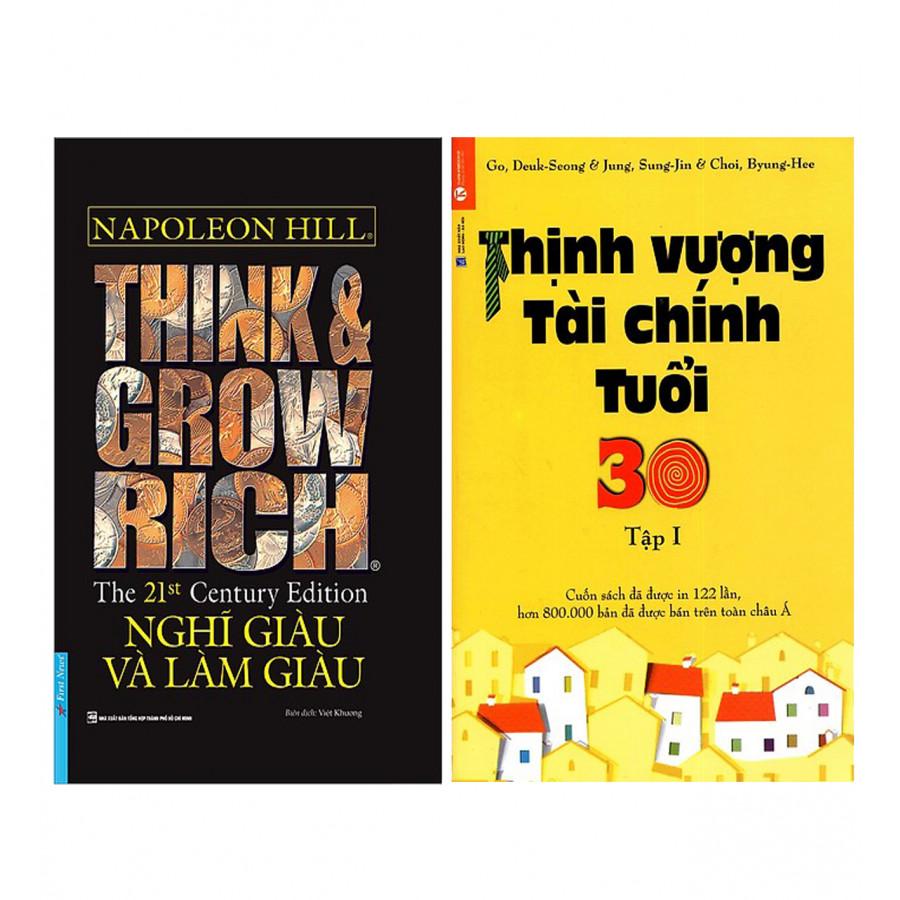 Combo  Think  Grow Rich - Nghĩ Giàu Và Làm Giàu + Thịnh Vượng Tài Chính Tuổi 30 - 1722238 , 7671188707109 , 62_13154330 , 203000 , Combo-Think-Grow-Rich-Nghi-Giau-Va-Lam-Giau-Thinh-Vuong-Tai-Chinh-Tuoi-30-62_13154330 , tiki.vn , Combo  Think  Grow Rich - Nghĩ Giàu Và Làm Giàu + Thịnh Vượng Tài Chính Tuổi 30