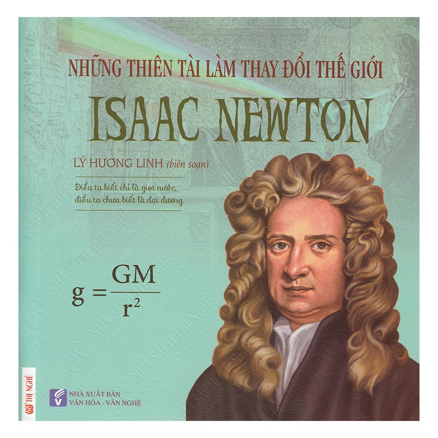 Những Thiên Tài Làm Thay Đổi Thế Giới - Isaac Newton (17) - 1203455 , 8907239994006 , 62_5055253 , 73000 , Nhung-Thien-Tai-Lam-Thay-Doi-The-Gioi-Isaac-Newton-17-62_5055253 , tiki.vn , Những Thiên Tài Làm Thay Đổi Thế Giới - Isaac Newton (17)