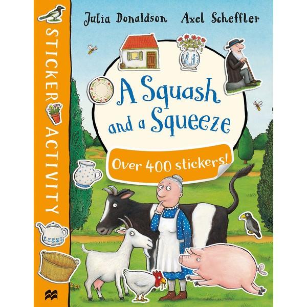 Squash and a Squeeze Sticker Book, A