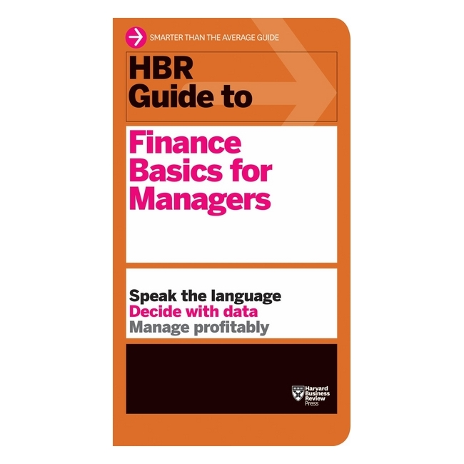 Harvard Business Review: Guide To Finance Basics For Managers - 779985 , 5592020158649 , 62_11504732 , 557000 , Harvard-Business-Review-Guide-To-Finance-Basics-For-Managers-62_11504732 , tiki.vn , Harvard Business Review: Guide To Finance Basics For Managers
