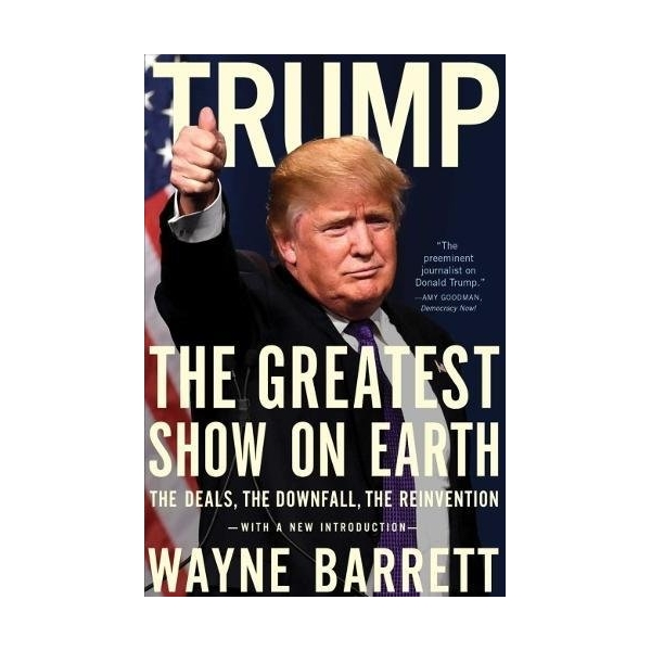 Trump: The Greatest Show on Earth - 779024 , 1412564688881 , 62_11446417 , 510000 , Trump-The-Greatest-Show-on-Earth-62_11446417 , tiki.vn , Trump: The Greatest Show on Earth