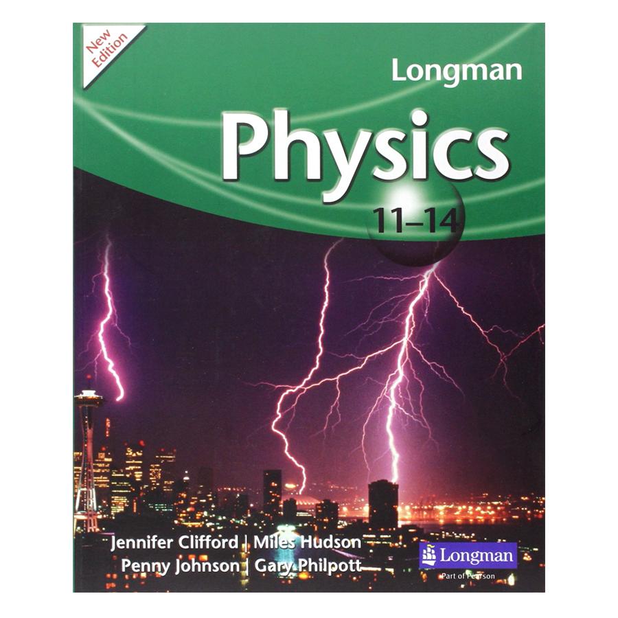 Longman 11 - 14 Physics - 1446433 , 6417214111998 , 62_7695671 , 759000 , Longman-11-14-Physics-62_7695671 , tiki.vn , Longman 11 - 14 Physics