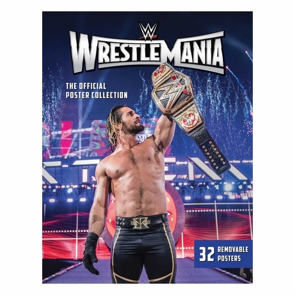 WWE: WrestleMania: The Official Poster Collection