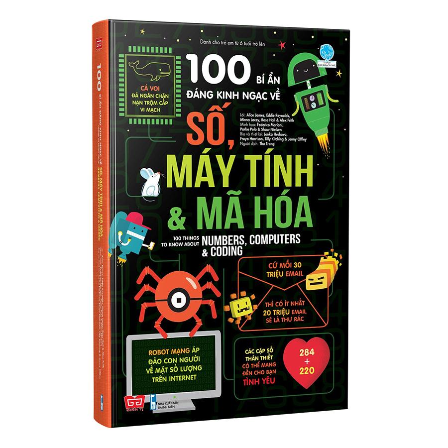 100 Bí Ẩn Đáng Kinh Ngạc Về Số, Máy Tính Và Mã Hóa - 100 Things To Know About Numbers, Computers & Coding