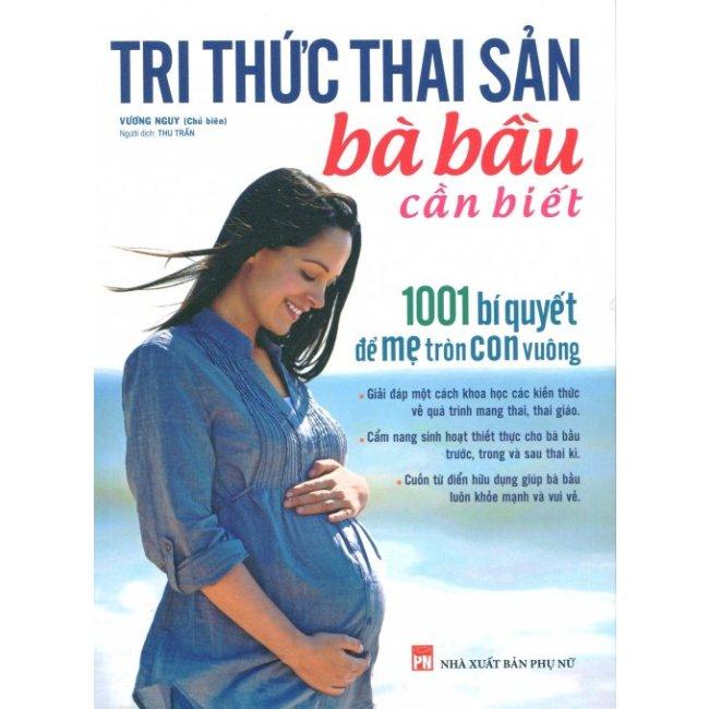 Tri Thức Thai Sản Bà Bầu Cần Biết