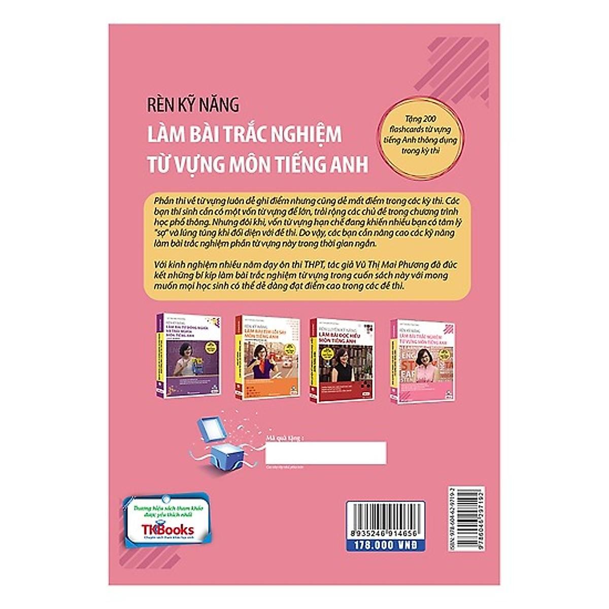 Rèn Kỹ Năng Làm Bài Trắc Nghiệm Từ Vựng Môn Tiếng Anh (Bộ Sách Cô Mai Phương) (Tặng Bookmark độc đáo)