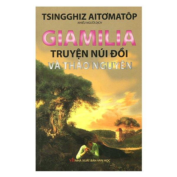Sách - Giamilia truyện núi đồi và thảo nguyên