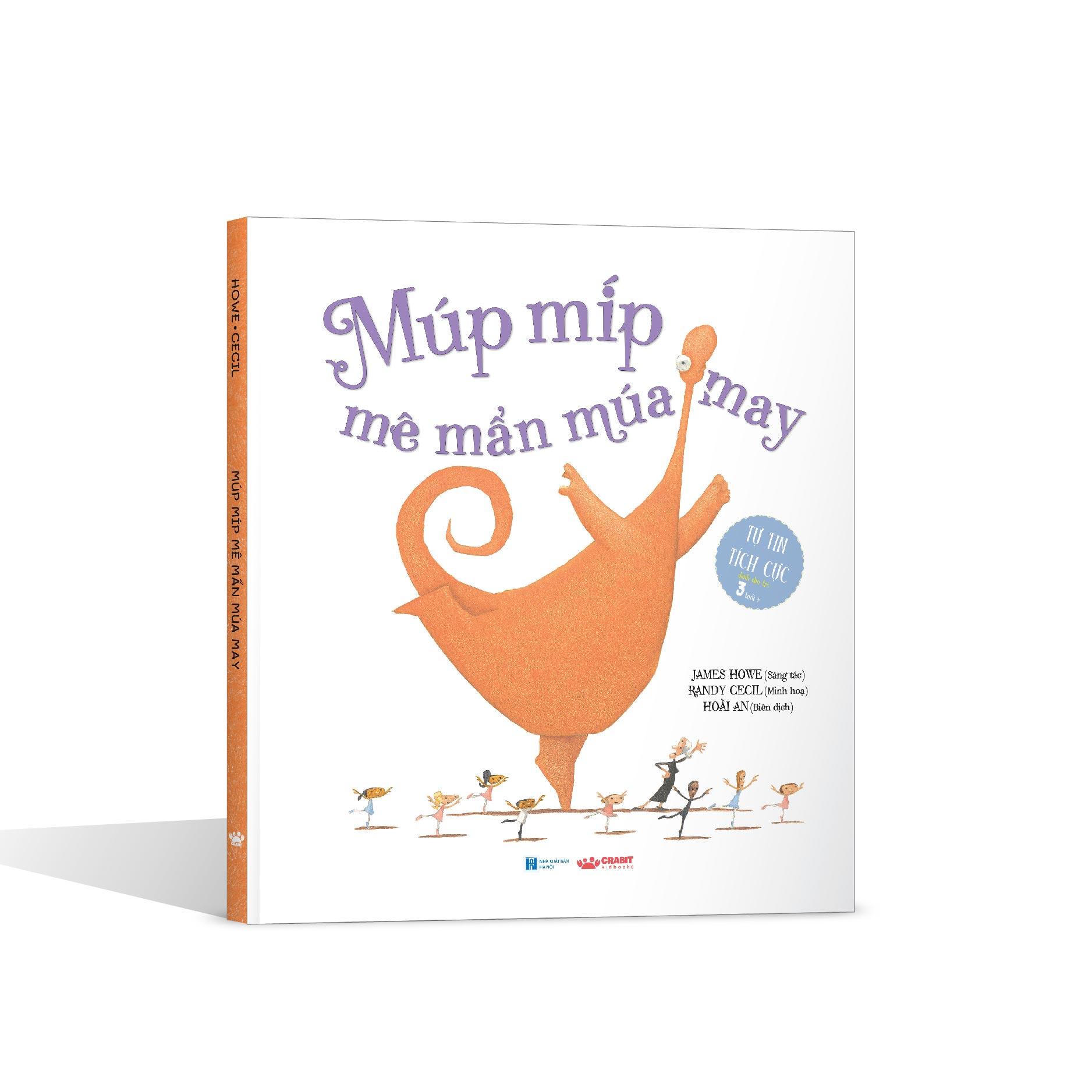 Sách khơi dậy sự tự tin của trẻ - Múp Míp Mê Mẩn Múa May  (Sách cho trẻ 3 tuổi ++)