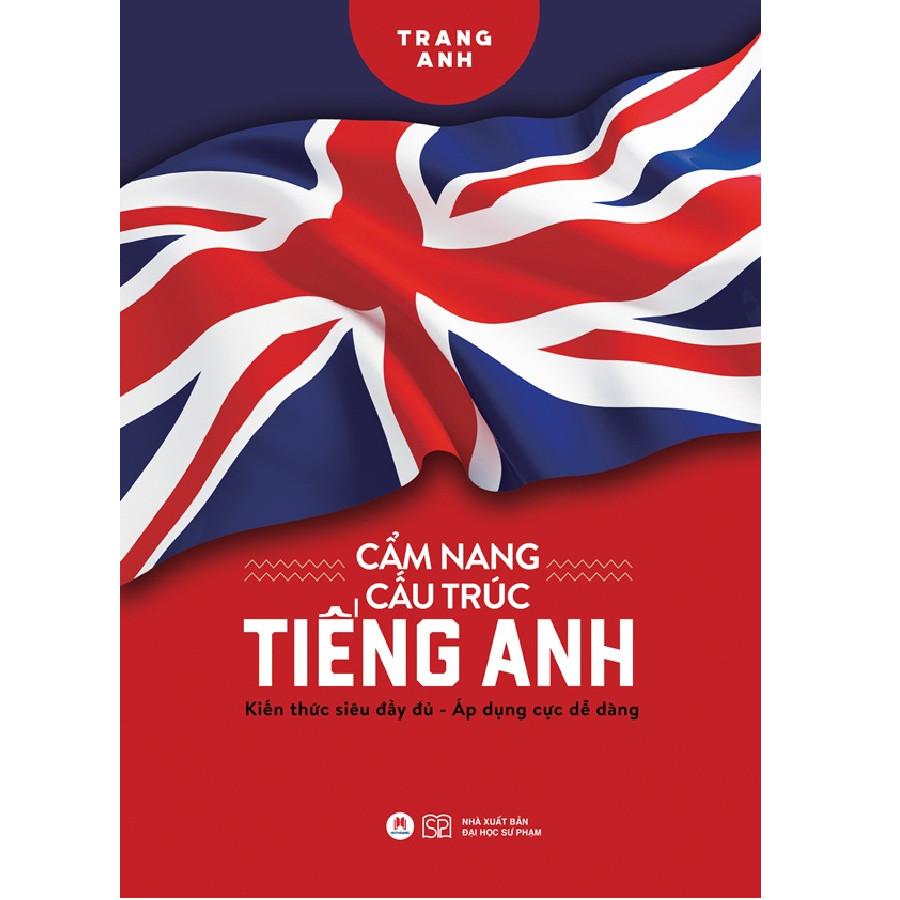 Cẩm Nang Cấu Trúc Tiếng Anh (Trang Anh) - Kèm Sổ Tay Mini Siêu Dễ Thương
