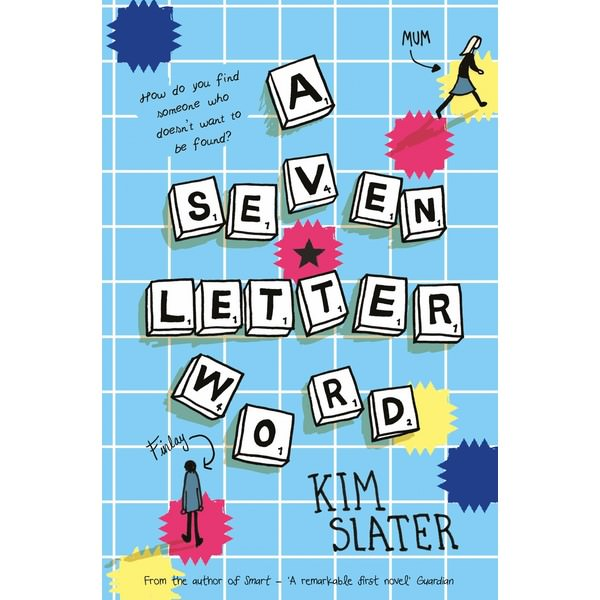 Seven-Letter Word, A