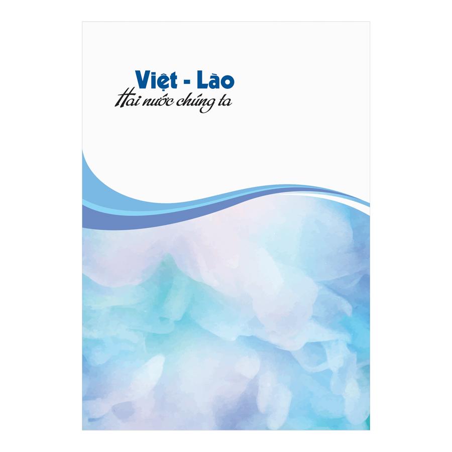Việt - Lào Hai Nước Chúng Ta