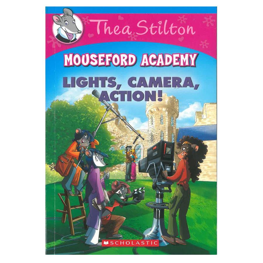 Thea Stilton Mouseford Academy Book 11: LighThea Stilton, Camera, Action!