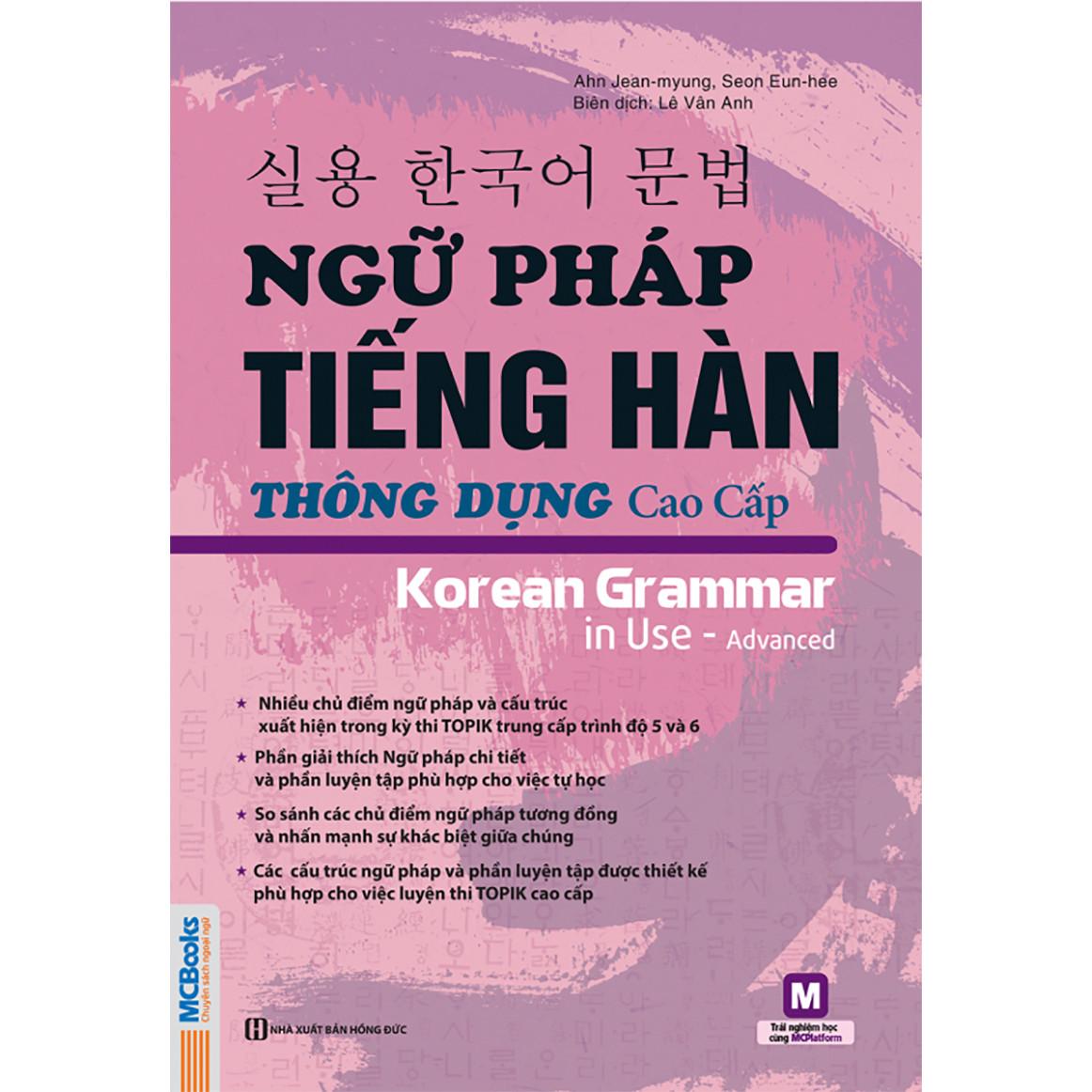 Ngữ Pháp Tiếng Hàn Thông Dụng Cao Cấp - Korean Grammar In Use ( tặng kèm bookmark )