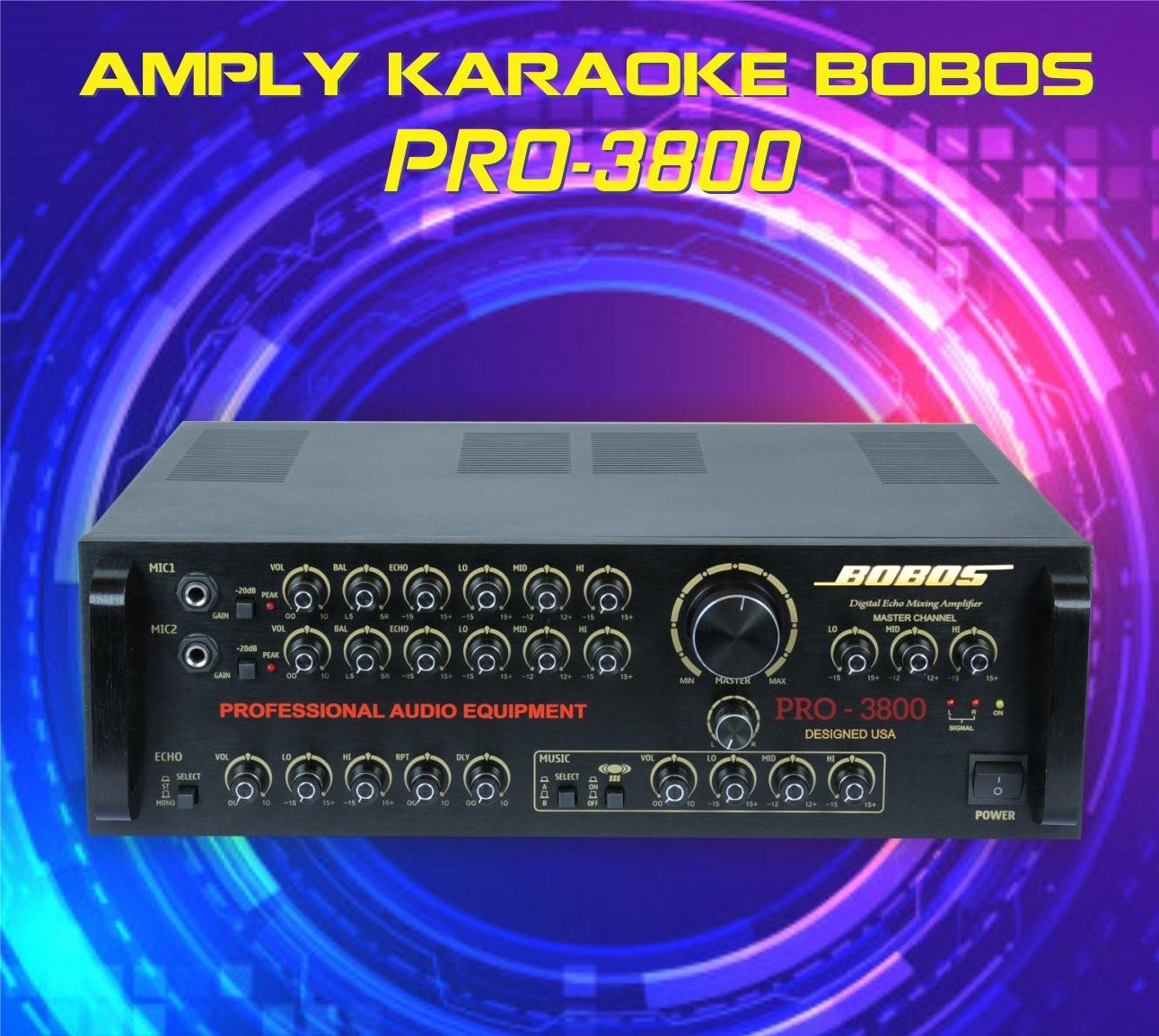 Amply karaoke BOBOS PRO-3800 (Hàng chính hãng)