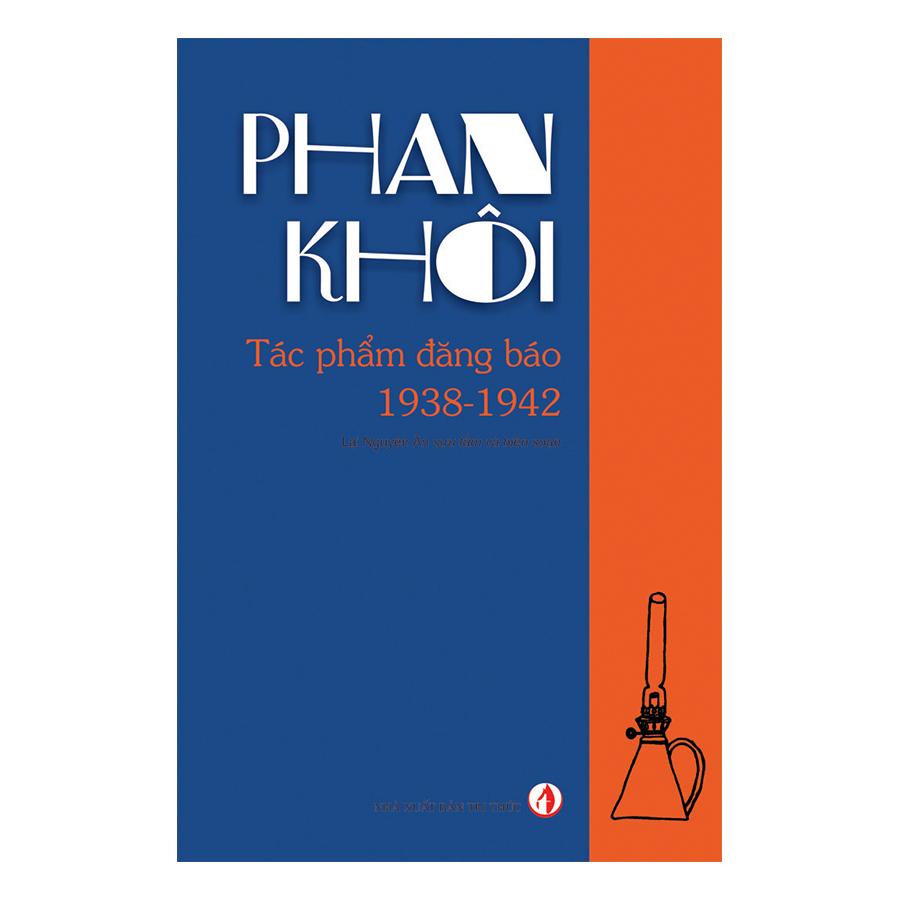 Phan Khôi Tác Phẩm Đăng Báo 1938-1942