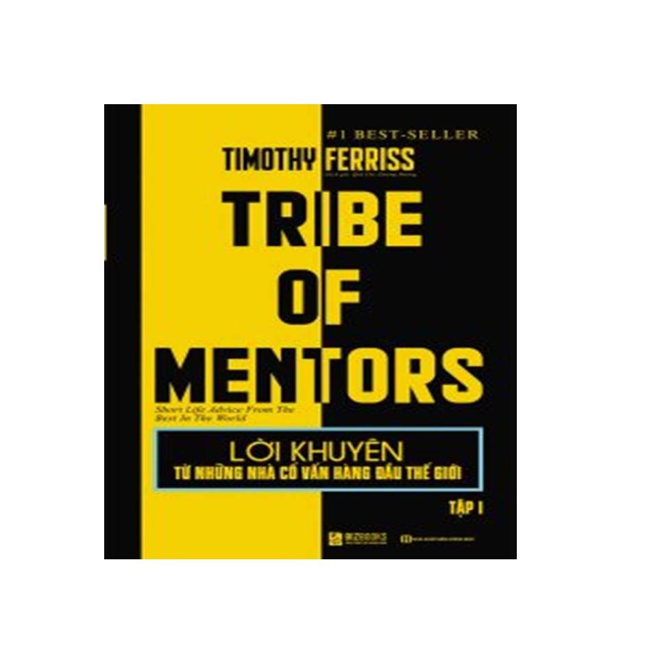 TRIBE OF MENTORS Sách quản Tri và Lãnh Đạo tập 1