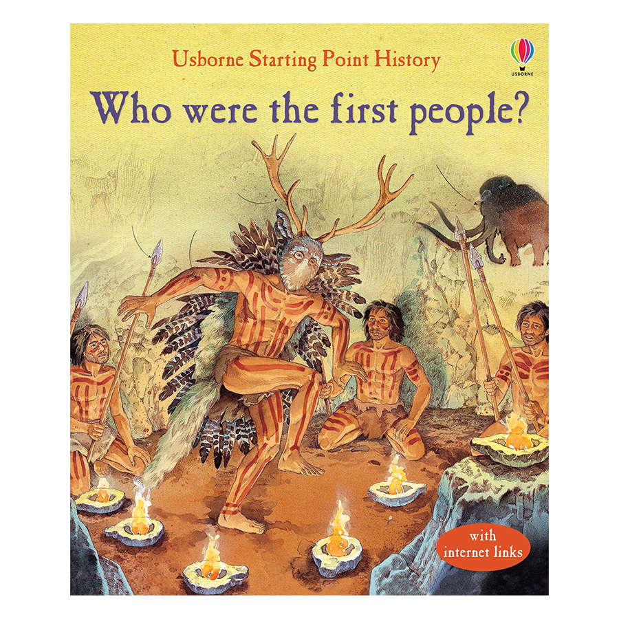 Usborne Who Were The First People?