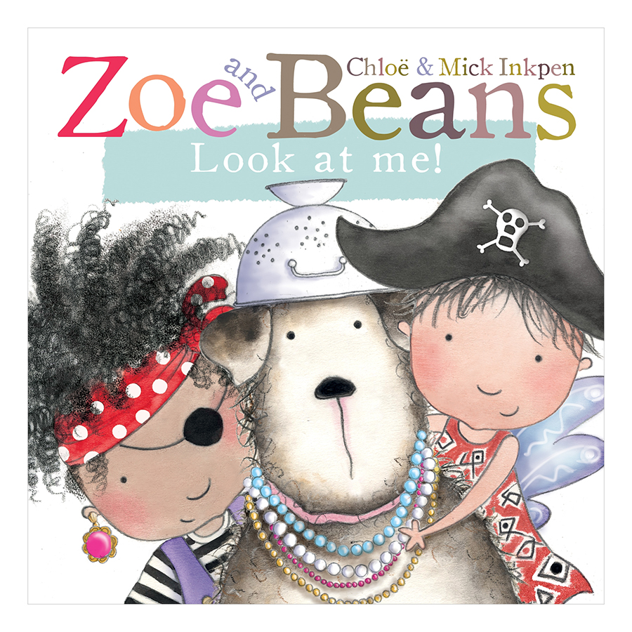 Zoe and Beans : Look at Me !