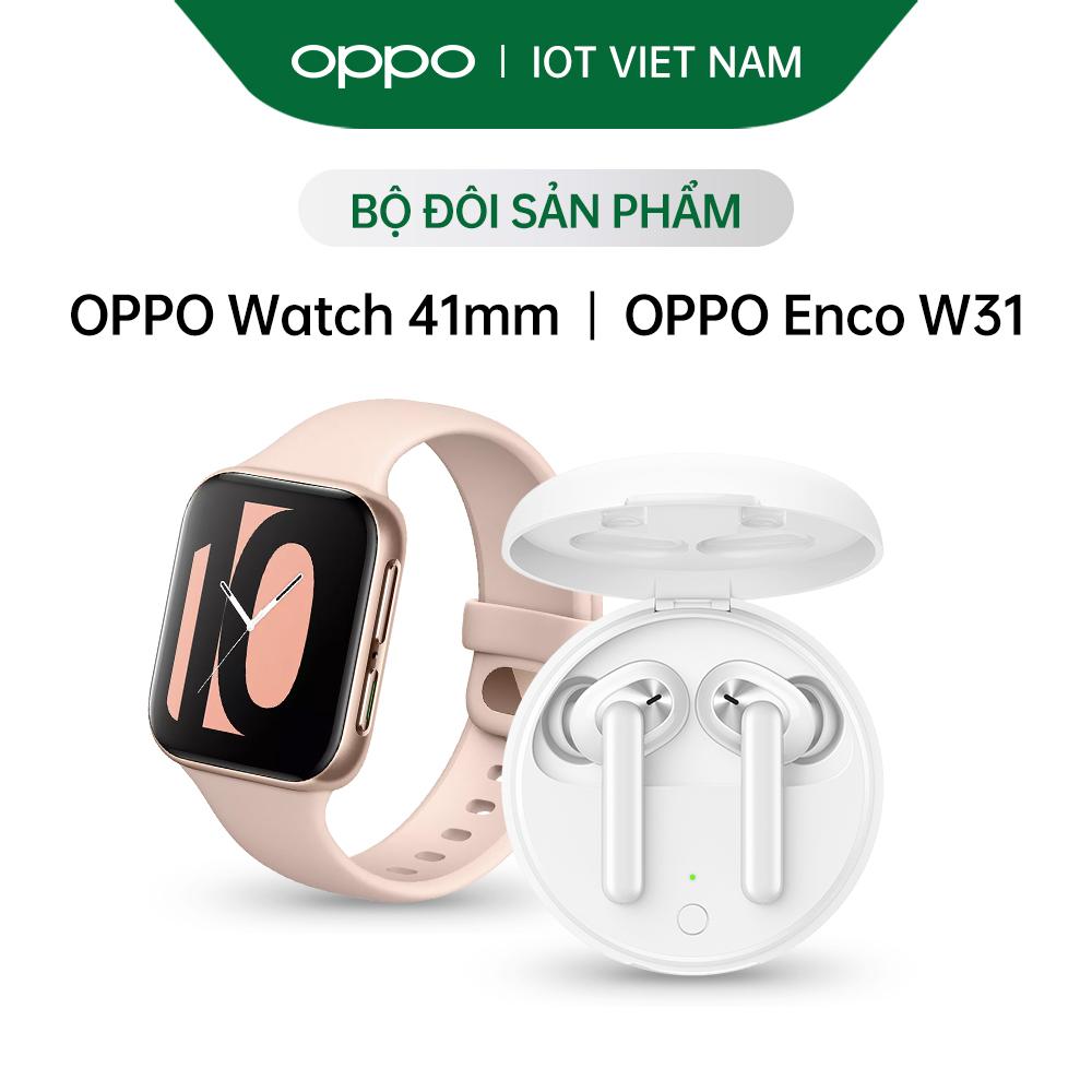 Combo Sản Phẩm OPPO (OPPO Watch 41mm + OPPO Enco W31) - Hàng Chính Hãng