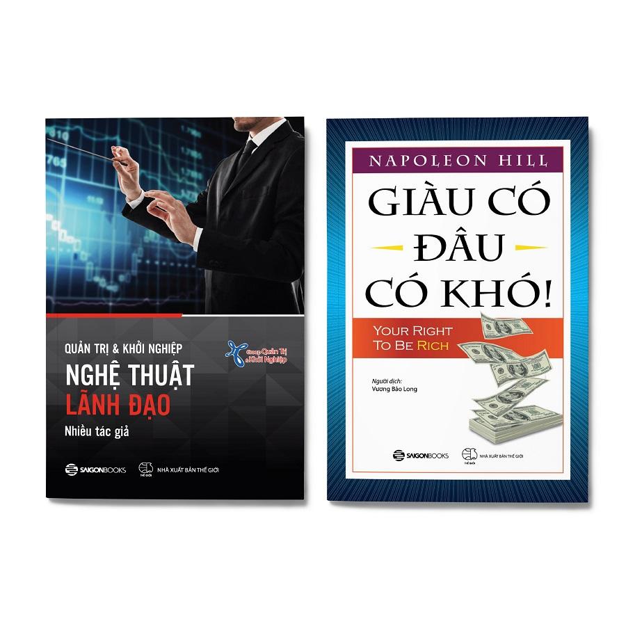 Combo 2 cuốn: Quản Trị Và Khởi Nghiệp - Nghệ Thuật Lãnh Đạo + Giàu Có Đâu Có Khó!