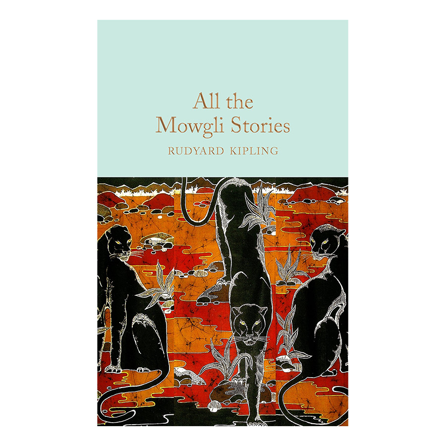 Macmillan Collector's Library: All the Mowgli Stories (Hardback)