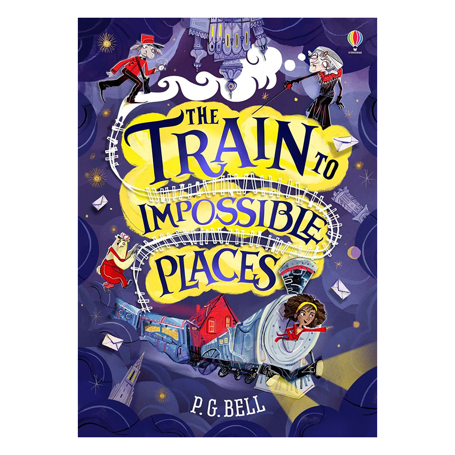 Usborne The Train to Impossible Places
