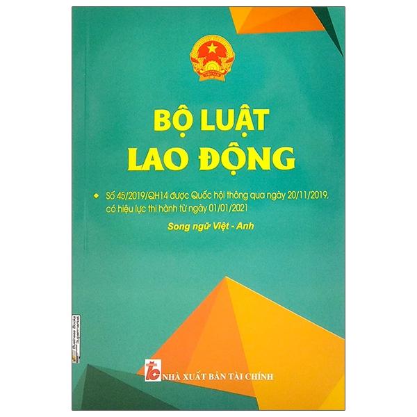 Bộ Luật Lao Động (Song Ngữ Anh-Việt)