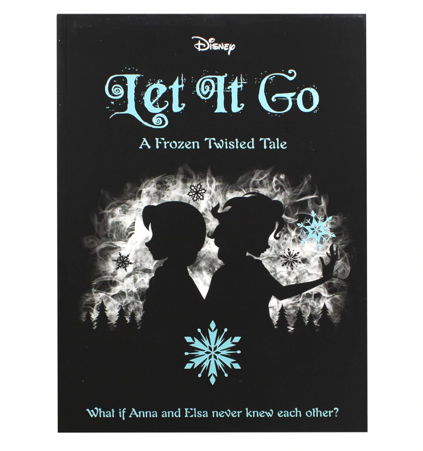 Disney Frozen Let It Go - A Twisted Tale