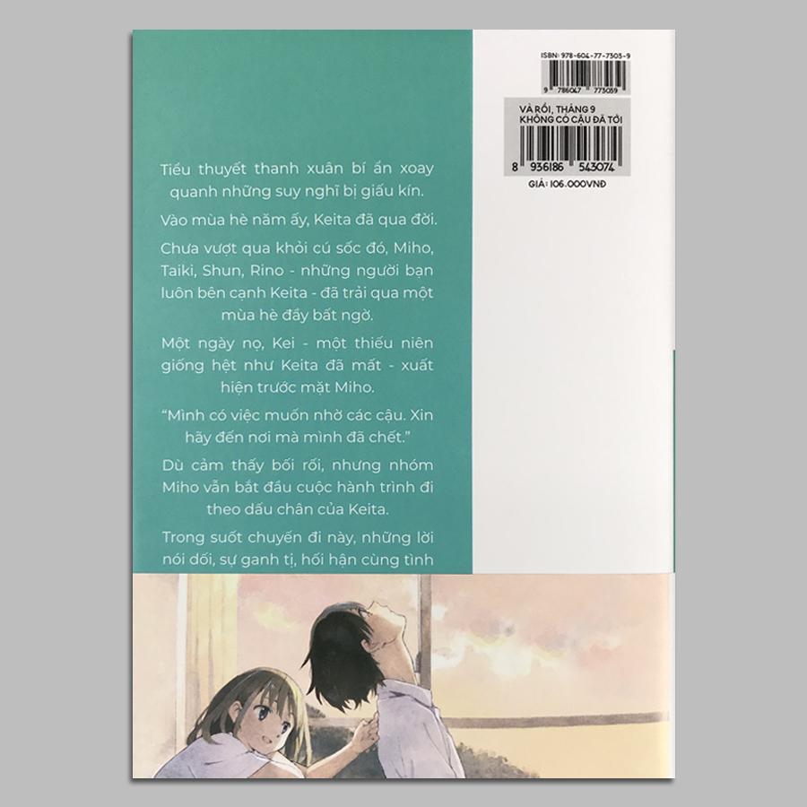 Và Rồi, Tháng 9 Không Có Cậu Đã Tới (Kèm Bookmark, Postcard)