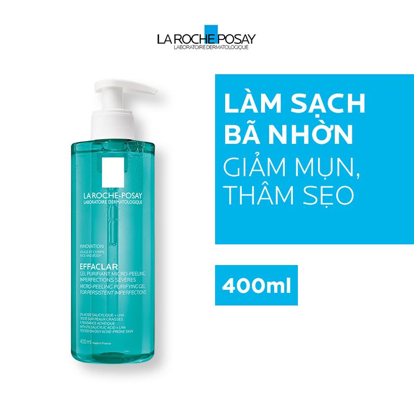 Gel rửa mặt và tắm Effaclar Micro -Peeling Purifying La Roche Posay 400ml