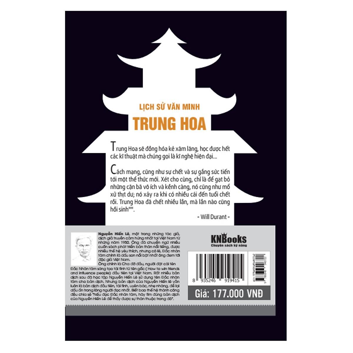 Lịch Sử Văn Minh Trung Hoa (Tặng E-Book Bộ 10 Cuốn Sách Hay Về Kỹ Năng, Đời Sống, Kinh Tế Và Gia Đình - Tại App MCbooks)