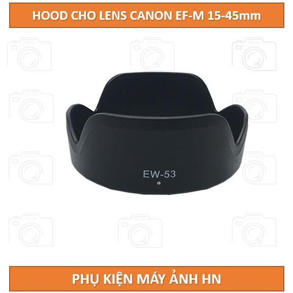 Hood EW-53 dành cho lens Canon EF-M 15-45mm f/3.5-6.3 IS STM