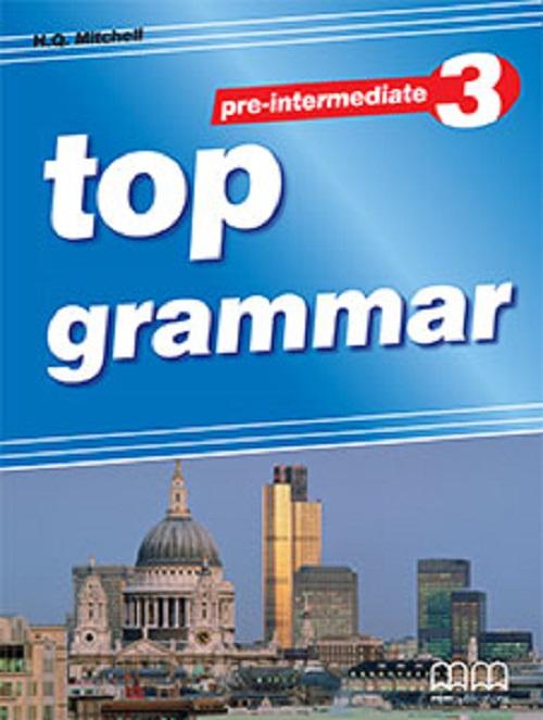 MM Publications: Sách luyện ngữ pháp Tiếng Anh - Top Grammar Pre-Intemediate Sb (Br)