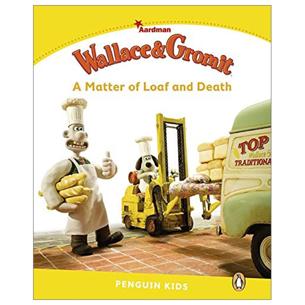 Level 6: Wallace & Gromit: A Matter Of Loaf And Death (Pearson English Kids Readers)