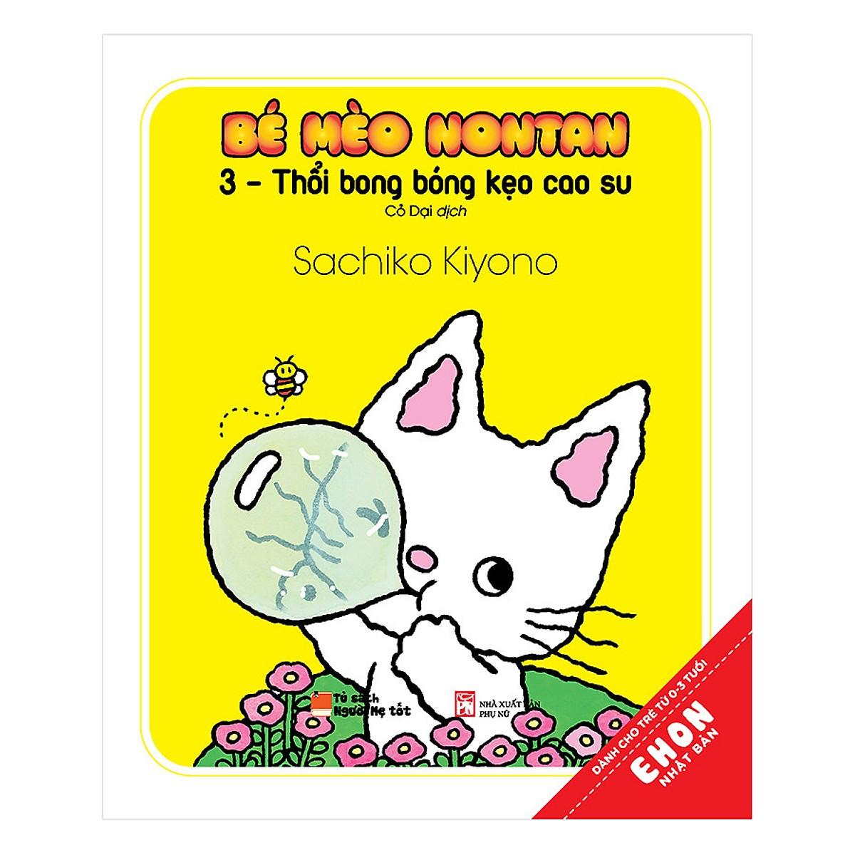 Combo Ehon Nhật Bản Bé Mèo Nontan: Dành Cho Trẻ Từ 0 - 3 Tuổi (Tái Bản)