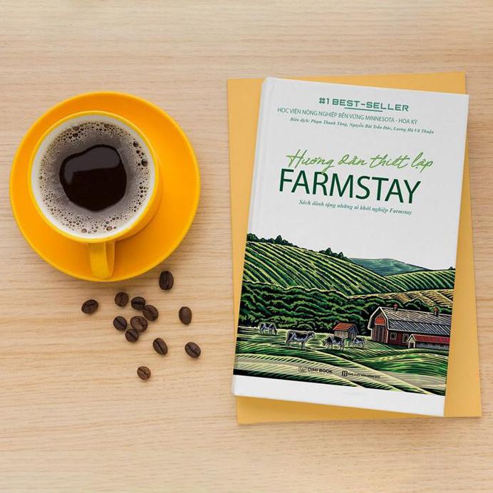 Hướng Dẫn Thiết Lập Farmstay (Sách Dành Tặng Những Ai Khởi Nghiệp Farmstay)