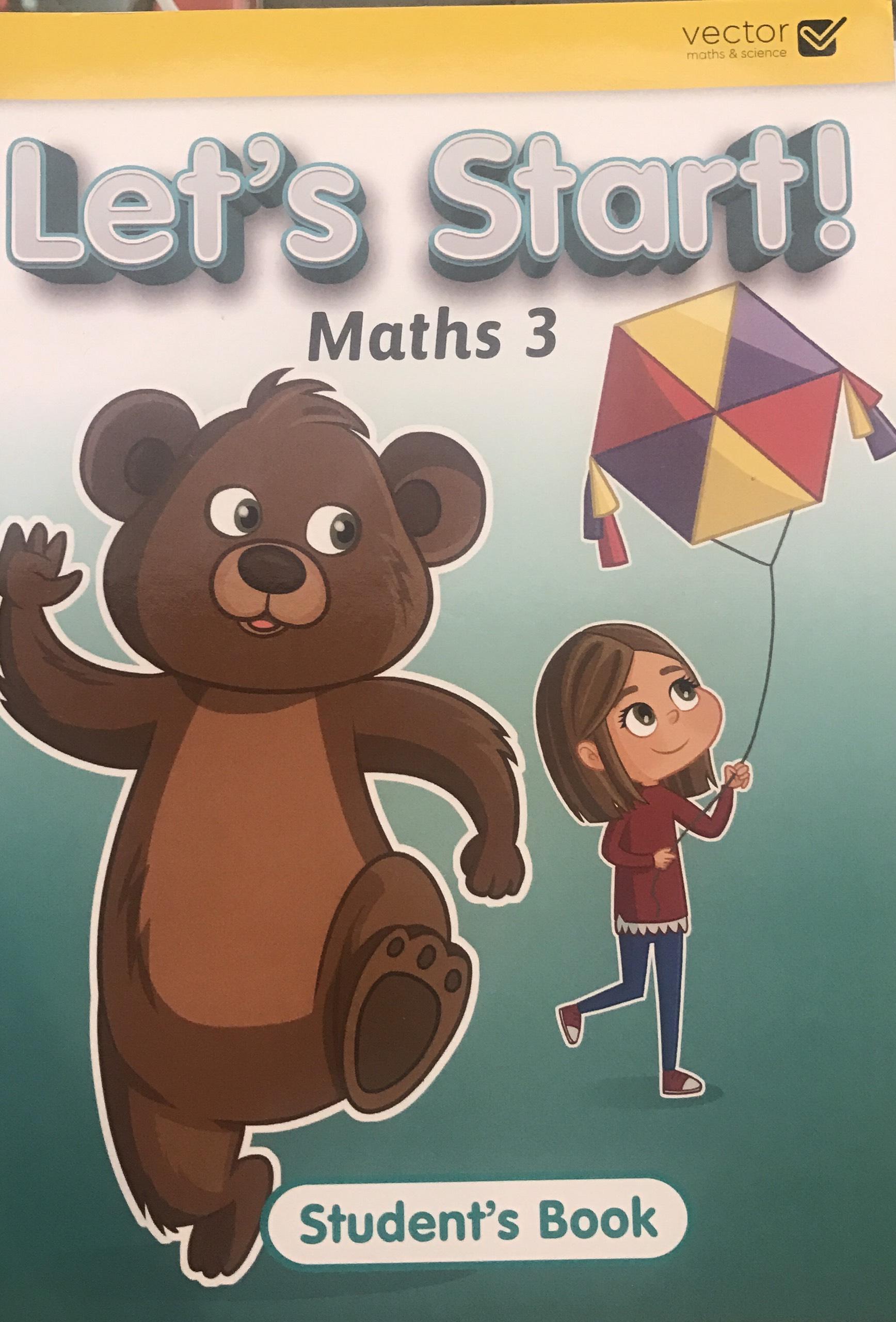 Vector: Sách hệ Singapore - Học toán bằng tiếng Anh - Let's Start! Maths 3 Student's Book