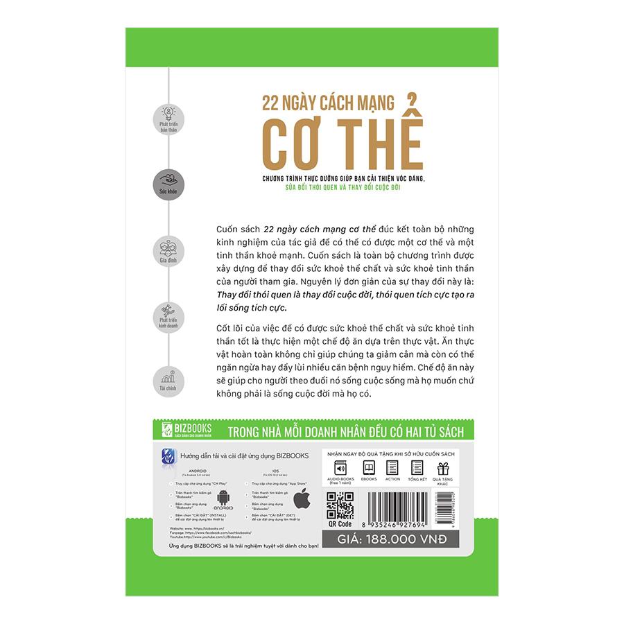22 Ngày Cách Mạng Cơ Thể - Chương Trình Thực Dưỡng Giúp Bạn Cải Thiện Vóc Dáng, Sửa Đổi Thói Quen Và Thay Đổi Cuộc Đời