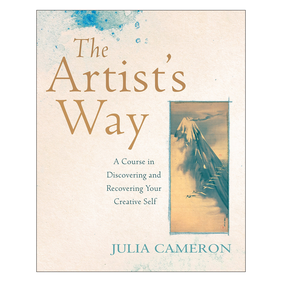 The Artist's Way : A Course In Discovering And Recovering Your Creative Self
