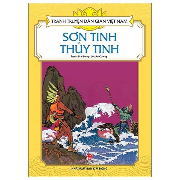 Tranh Truyện Dân Gian Việt Nam: Sơn Tinh Thuỷ Tinh (Tái Bản 2019)