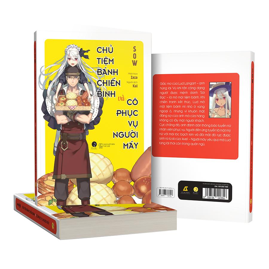 Chủ Tiệm Bánh Chiến Binh Và Cô Phục Vụ Người Máy (Tặng Kèm Bookmark + Poster + 1 sổ 10 x 15 cm - Số Lượng Có Hạn)