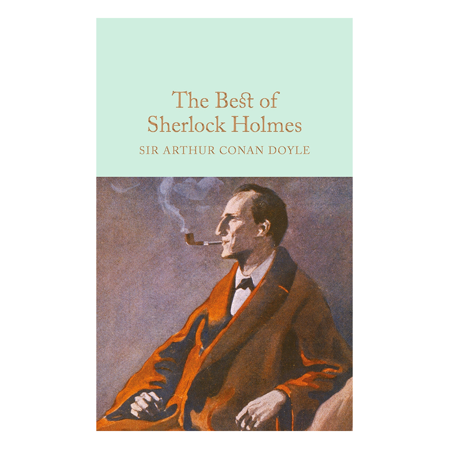 The Best of Sherlock Holmes - Macmillan Collector's Library (Hardback)