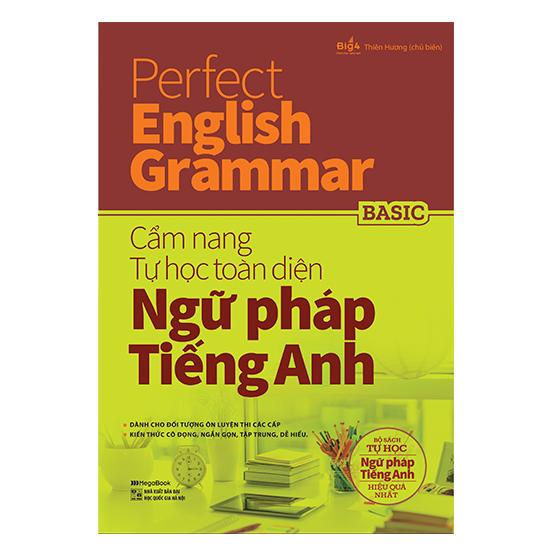 Perfect English Grammar - Cẩm Nang Tự Học Toàn Diện Ngữ Pháp Tiếng Anh - Basic
