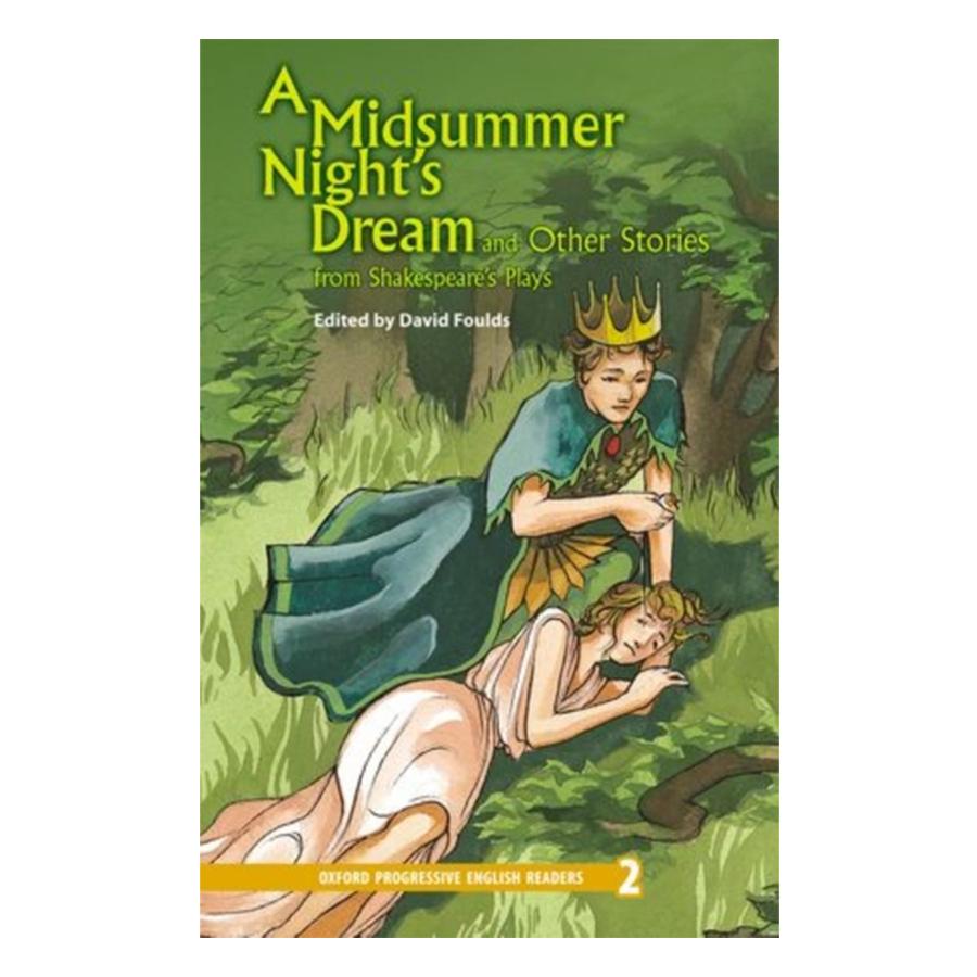 Oxford Progressive English Readers New Edition 2: A Midsummer Night