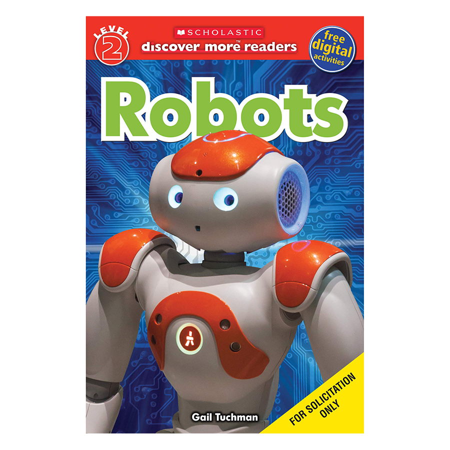 Scholasticastic Reader Level 2: Robots