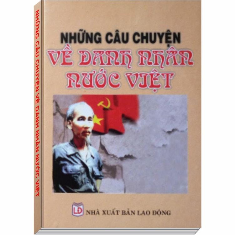 Những Câu Chuyện Về Danh Nhân Nước Việt