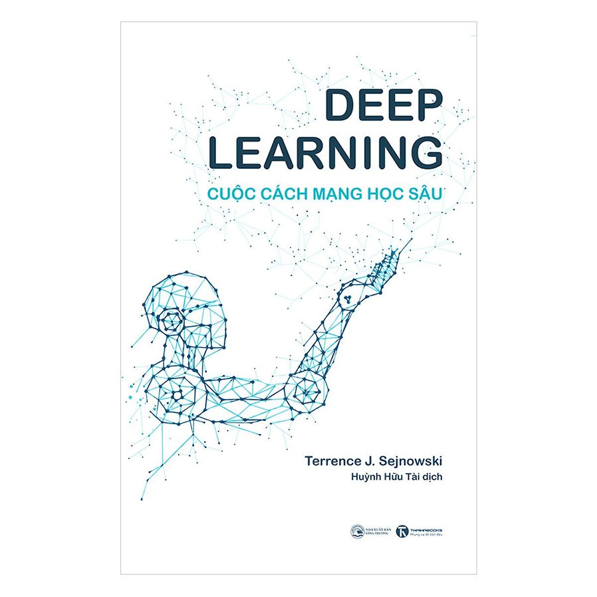 Deep Learning - Cuộc Cách Mạng Học Sâu ( Tặng Kèm Sổ Tay )