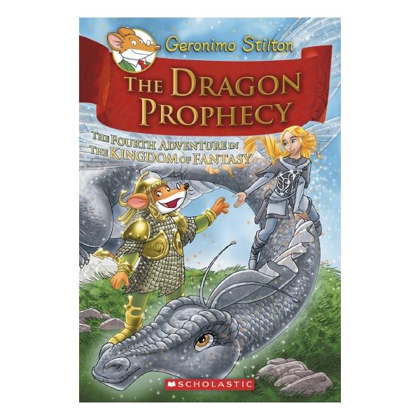 Kingdom Of Fantasy Book 04: The Dragon Prophecy